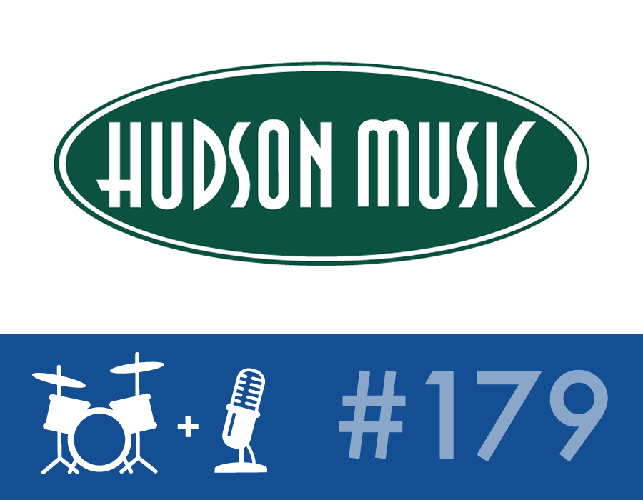 Drummer Talk 179 – Spotlight on Hudson Music