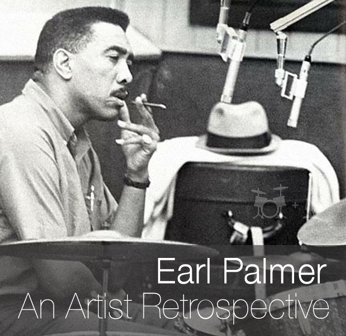 Earl Palmer – From Blues to Rock & Roll and Beyond (Part IV)